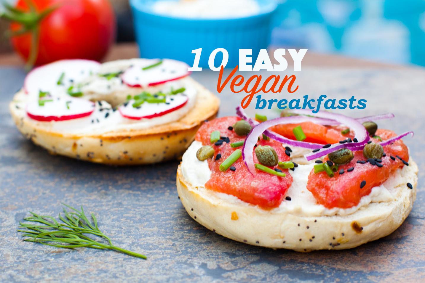 10 DELICIOUS + EASY Vegan Breakfasts that aren't avocado toast!