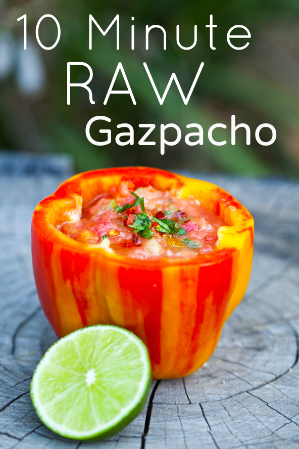 10 minute raw gazpacho